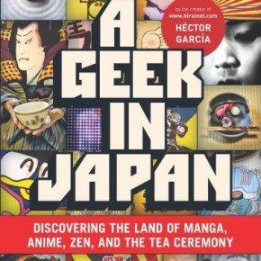 GEEK IN JAPAN - MY REVIEW